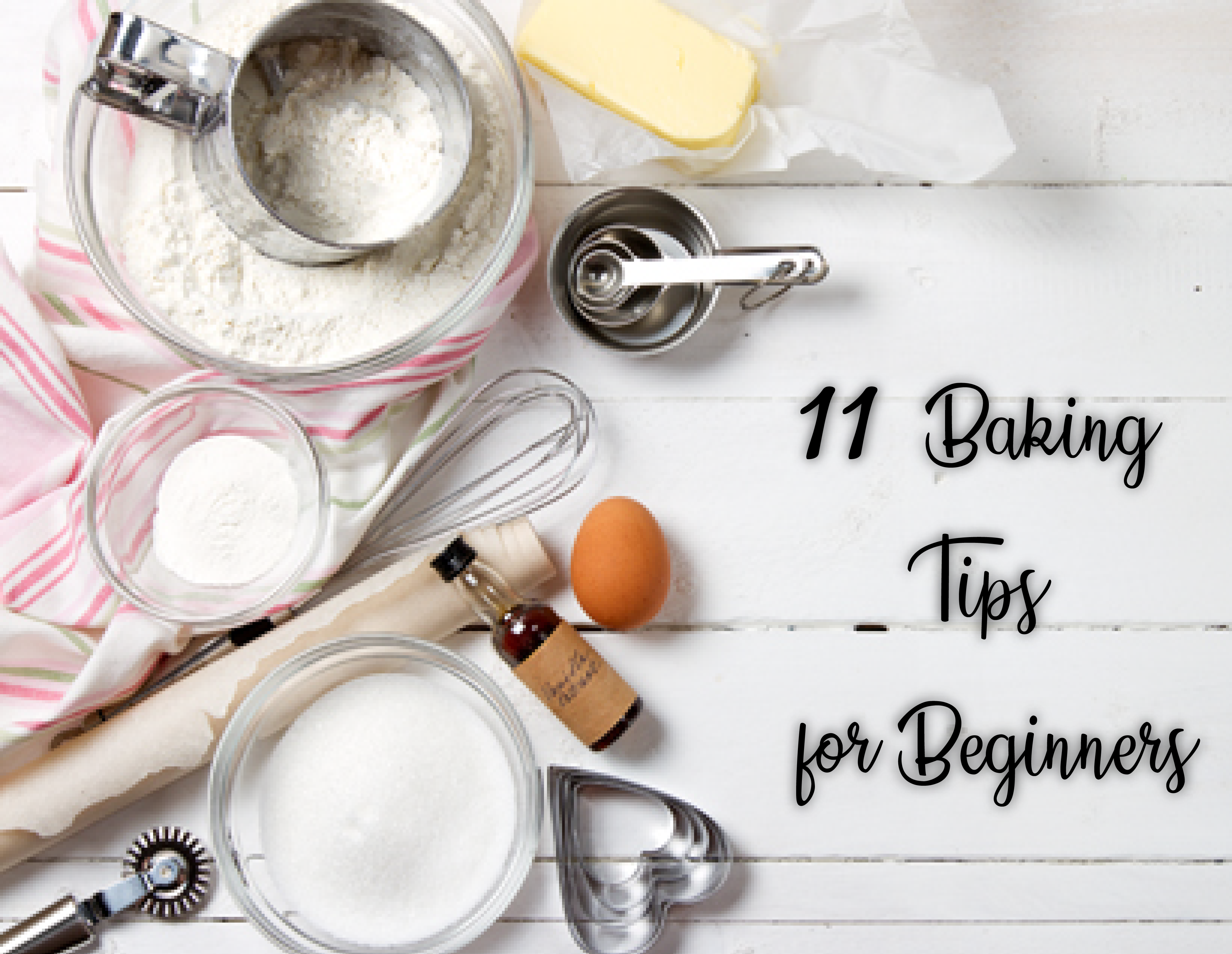 [Tuesday Scoop] 11 Baking Tips for Beginners