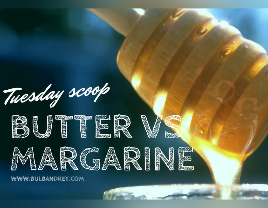 [Tuesday Scoop] War Between Butter And Margarine