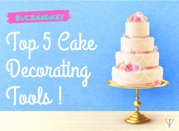 Top Five Cake Decorating Tools