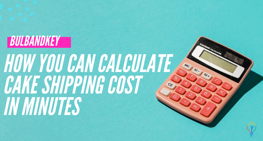 How You Can Calculate Cake Shipping Cost In Minutes