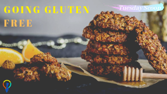 [Tuesday Scoop] Going GLUTEN FREE