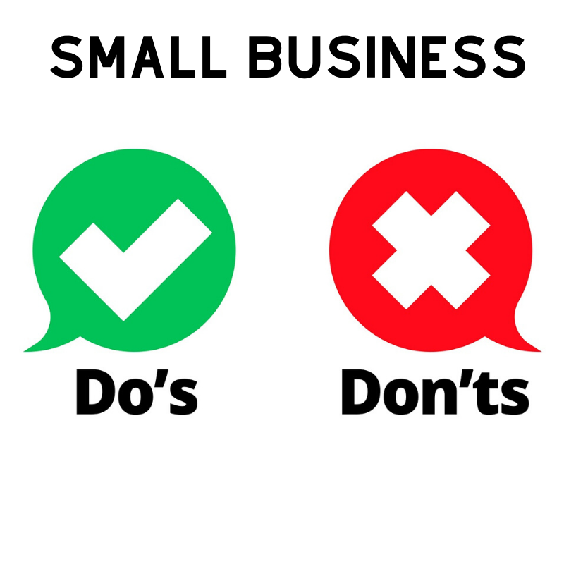 Do's And Don'ts For Small Business Owners