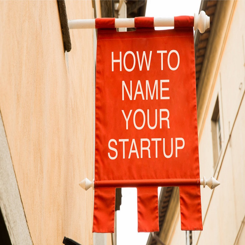 8 Tips For Naming Your Startup