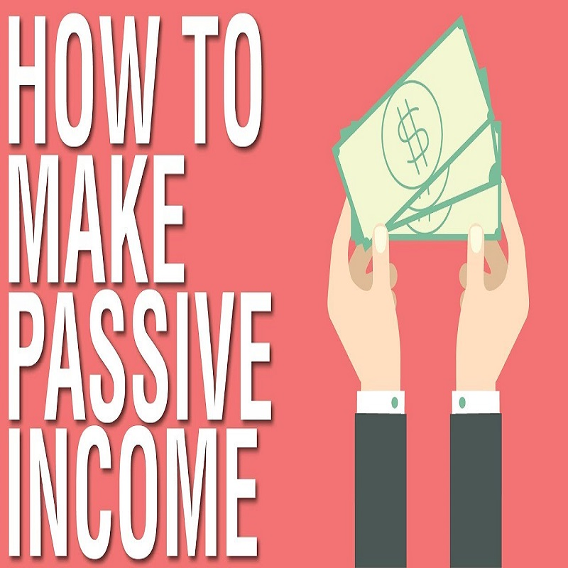 9 Proven Passive Income Ideas In 2020 That will Help You Make Money