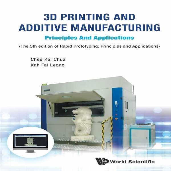 3D Printers And Additive Manufacturing